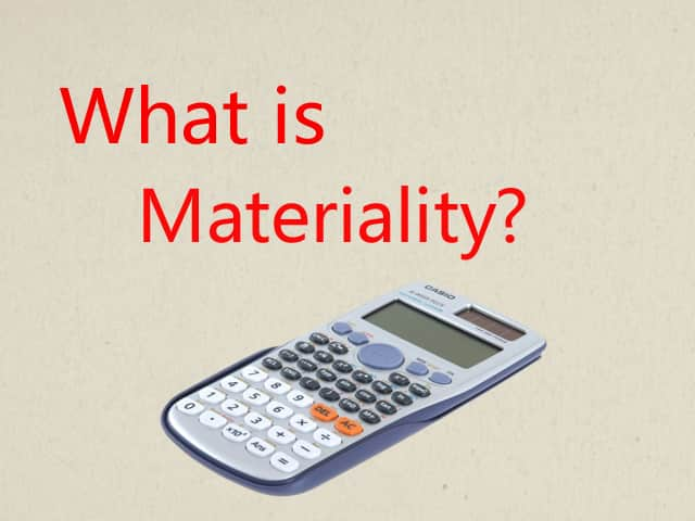What is Materiality