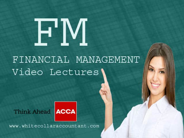 ACCA FM video Lectures