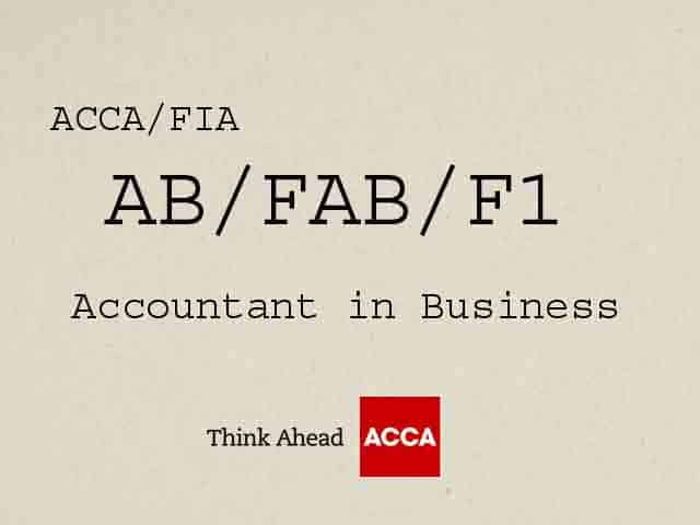 ACCA Accountant in Business AB / FAB / F1