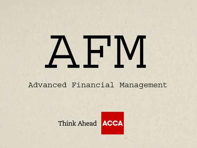 ACCA Advanced Financial Management AFM P4