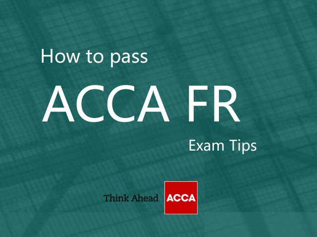 How To Pass ACCA FR