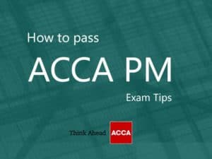 How To Pass ACCA PM